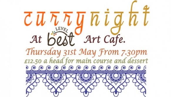 Curry Night at the Level Best Art Cafe: coming up!
